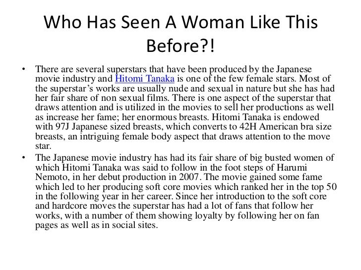 Who Has Seen A Woman Like This Before?!<br />There are several superstars that have been produced by the Japanese movie in...
