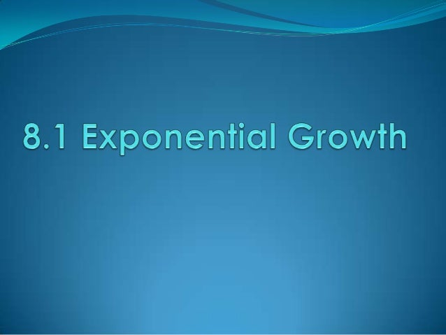 What are Exponential Functions? Exponential functions – functions that  include the expression bx where b is a  positive ...