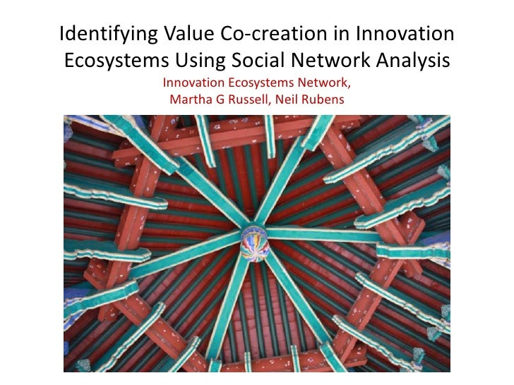 Identifying Value Co-creation in Innovation Ecosystems Using Social Network Analysis