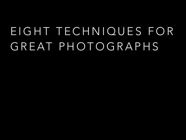 8 photo techniques