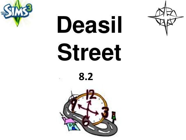 DeasilStreet  8.2