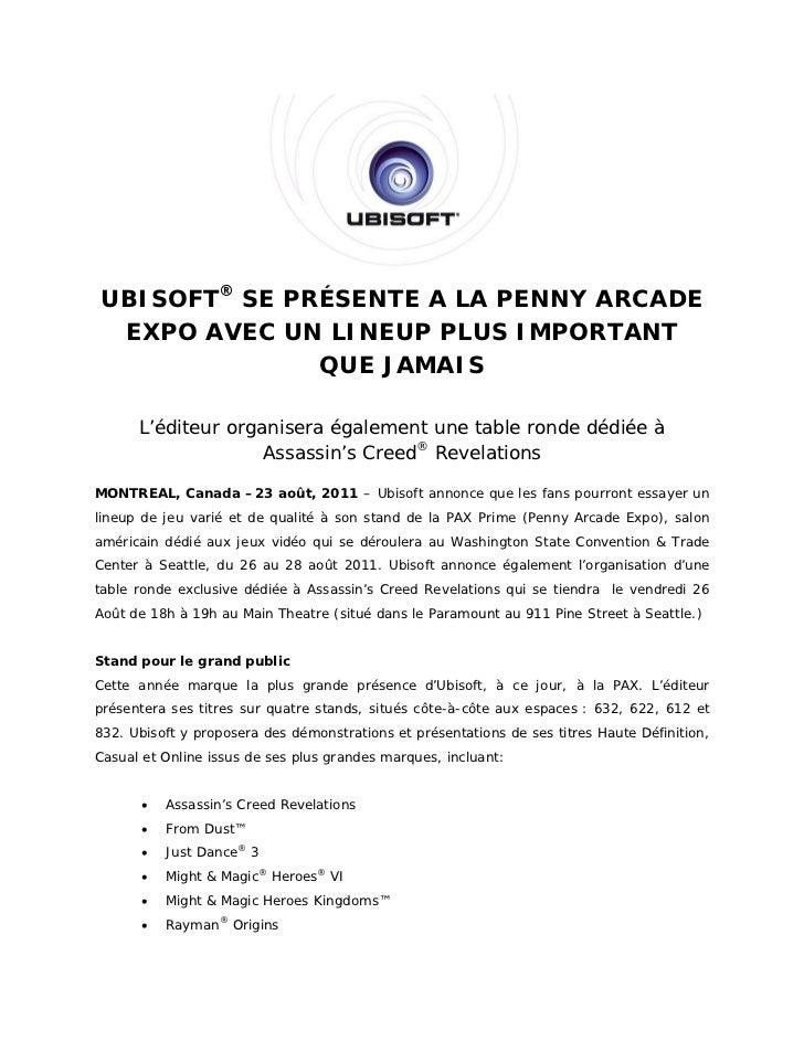 UBISOFT® SE PRÉSENTE A LA PENNY ARCADE EXPO AVEC UN LINEUP PLUS IMPORTANT              QUE JAMAIS      L'éditeur organiser...