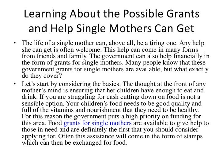 Learning About the Possible Grants and Help Single Mothers Can Get<br />The life of a single mother can, above all, be a t...