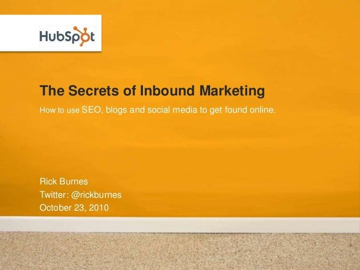 The Secrets of Inbound Marketing