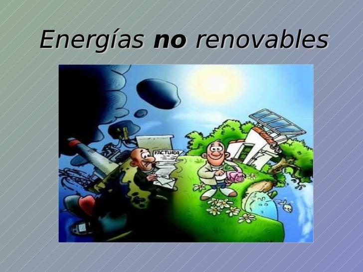 8 3 1 a energ as no renovables - Fotos energias renovables ...