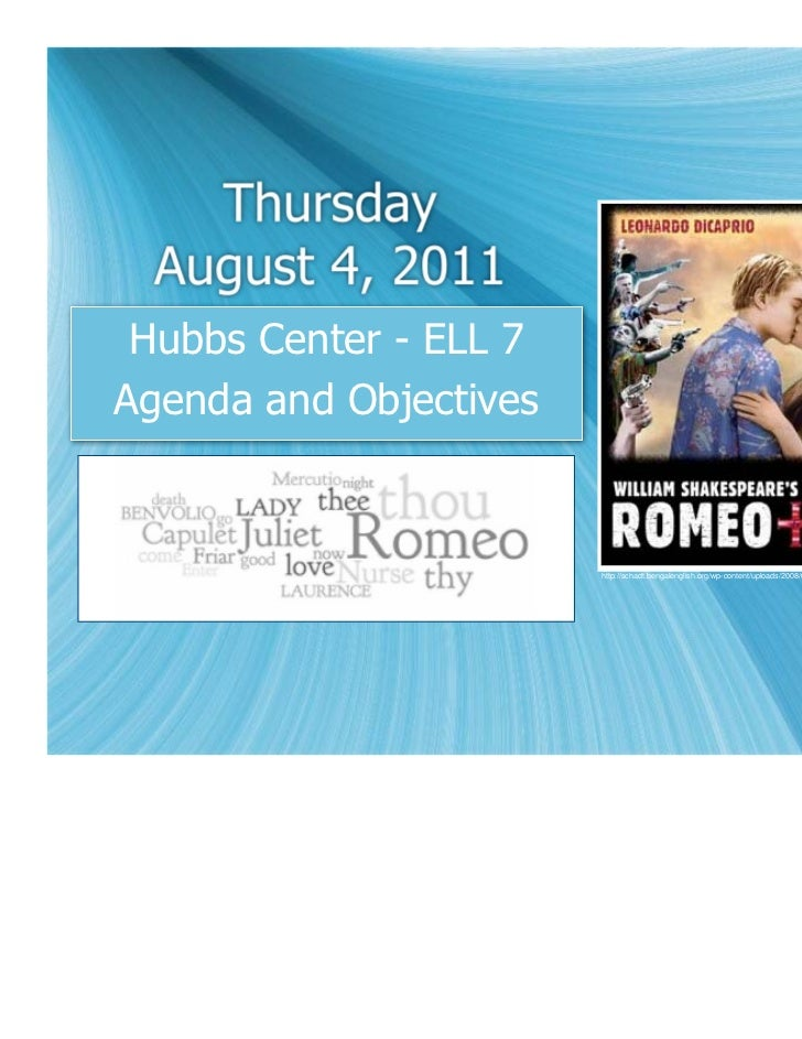 Thursday  August 4, 2011 Hubbs Center - ELL 7Agenda and Objectives                        http://schadt.bengalenglish.org/...