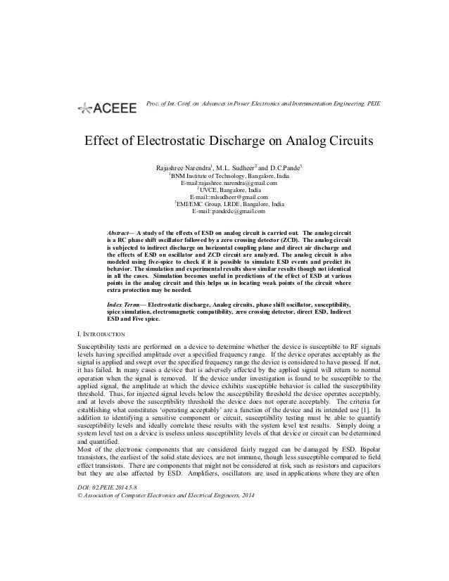 Effect of Electrostatic Discharge on Analog Circuits Rajashree Narendra1 , M.L. Sudheer2 and D.C.Pande3 1 BNM Institute of...