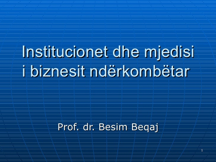 Institucionet dhe mjedisi i biznesit nderkombetar