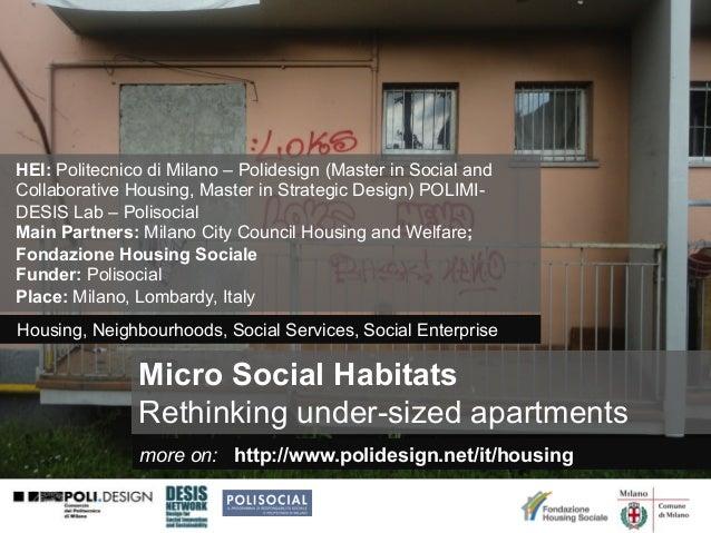 HEI: Politecnico di Milano – Polidesign (Master in Social and Collaborative Housing, Master in Strategic Design) POLIMIDES...