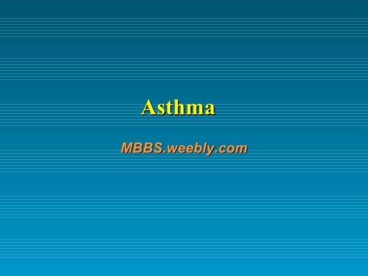Asthma MBBS.weebly.com
