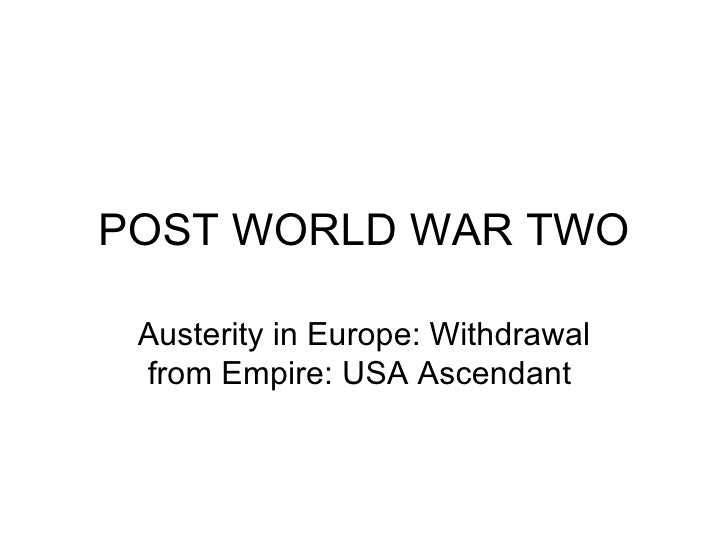 8 Austerity Withdraw From Empire