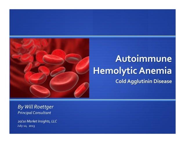 Autoimmune Hemolytic Anemia - CAD Market Brief (071213)
