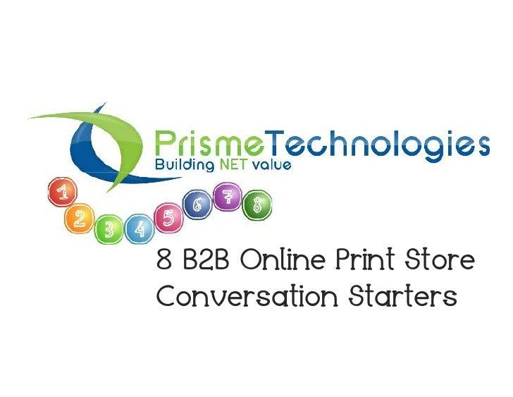 8 B2B Online Print StoreConversation Starters