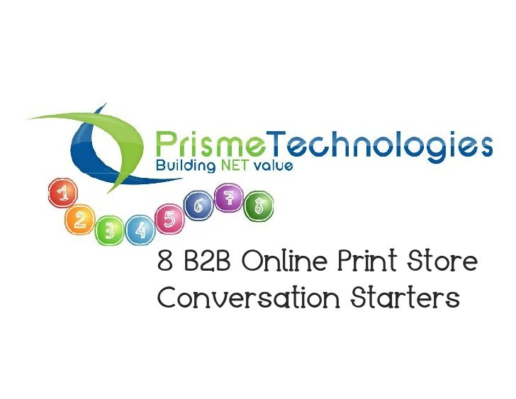 8 b2b-online-print-store-conversation-starters