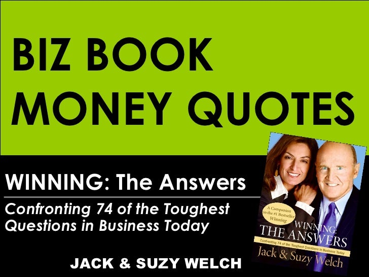 WINNING: The Answers Confronting 74 of the Toughest  Questions in Business Today   JACK & SUZY WELCH BIZ BOOK MONEY QUOTES