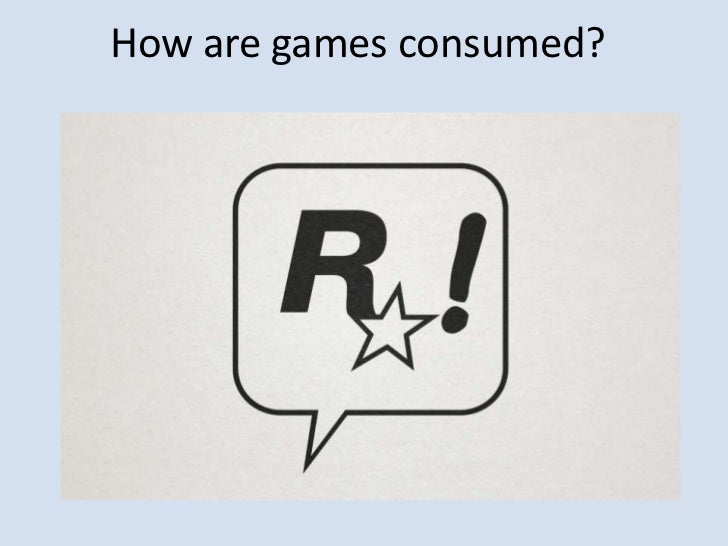 How are games consumed?