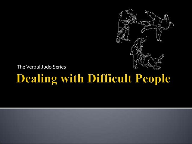 Relationships and Dealing with Difficult People