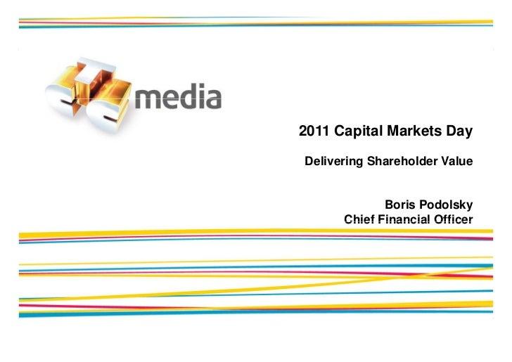 Capital Markets Day 2011 Boris Podolsky