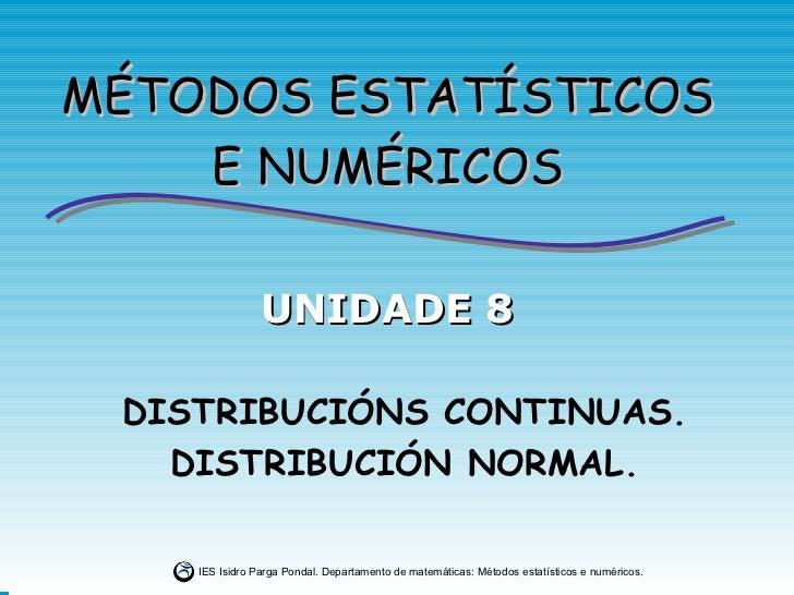 8.distribuciónscontinuas.distribuciónnormal