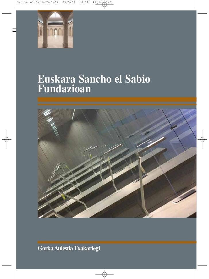 Edificio transparente.Euskara Sancho el Sabio Fundazioan