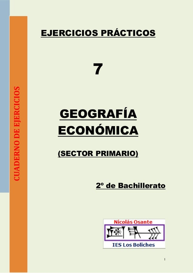 EJERCICIOS PRÁCTICOS                                  7CUADERNO DE EJERCICIOS                           GEOGRAFÍA         ...