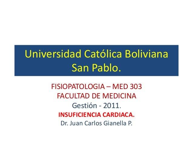 Universidad Católica Boliviana         San Pablo.     FISIOPATOLOGIA – MED 303       FACULTAD DE MEDICINA           Gestió...