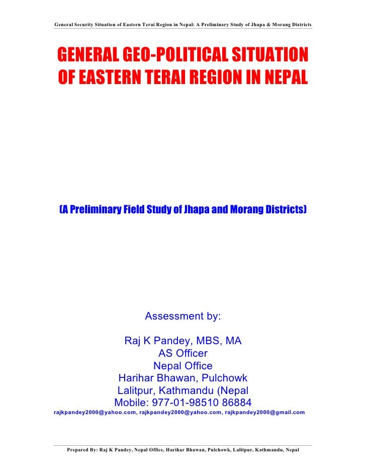 General Security Situation of Eastern Terai Region in Nepal: A Preliminary Study of Jhapa & Morang Districts      GENERAL ...