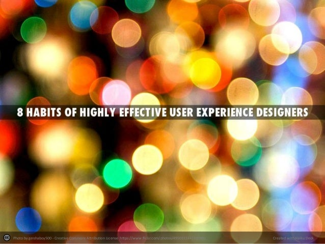 8 habits of highly effective user experience designers