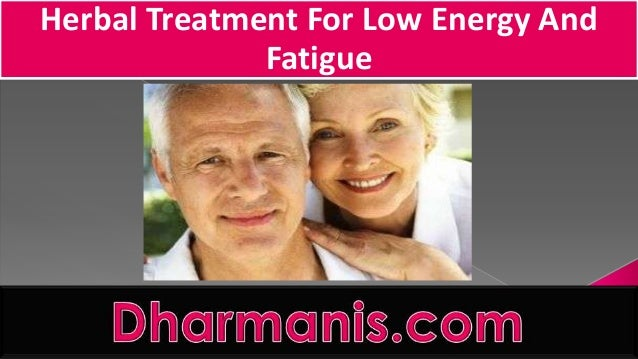 Herbal Treatment For Low Energy And Fatigue