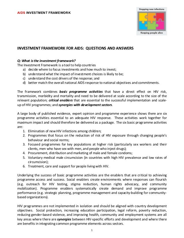 AIDS INVESTMENT FRAMEWORK INVESTMENT FRAMEWORK FOR AIDS:  QUESTIONS AND ANSWERS Q: What is the i...