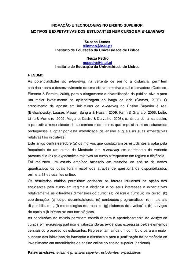 INOVAÇÃO E TECNOLOGIAS NO ENSINO SUPERIOR: MOTIVOS E EXPETATIVAS DOS ESTUDANTES NUM CURSO EM E-LEARNING Susana Lemos silem...