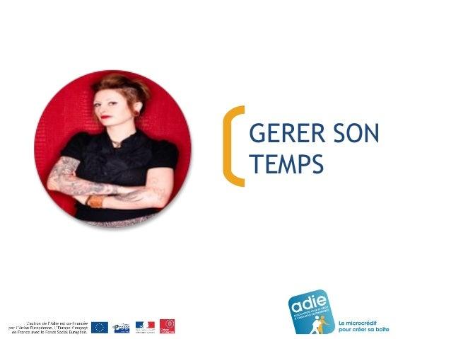 GERER SON  TEMPS