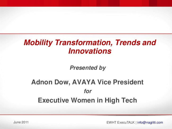 June 2011 ExecuTALK: Adnon Dow - AVAYA VP on Mobility Trends and Innovations