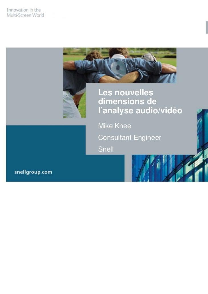 Les nouvelles dimensions de l'analyse audio/vidéo