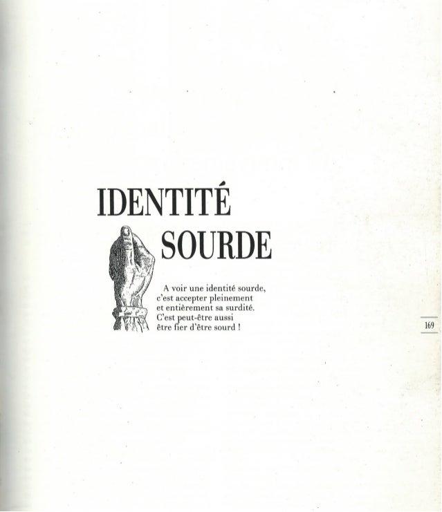 8  - l'identité sourde