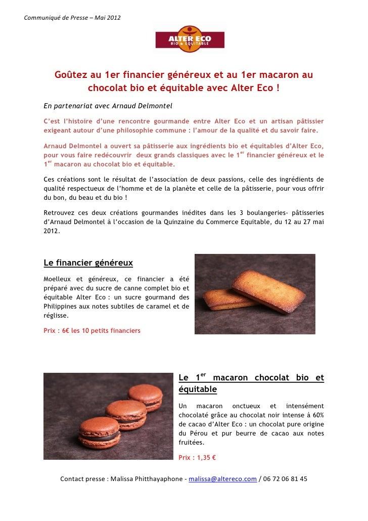 Pâtisserie : Macarons et Financiers Alter Eco avec Arnaud Delmontel