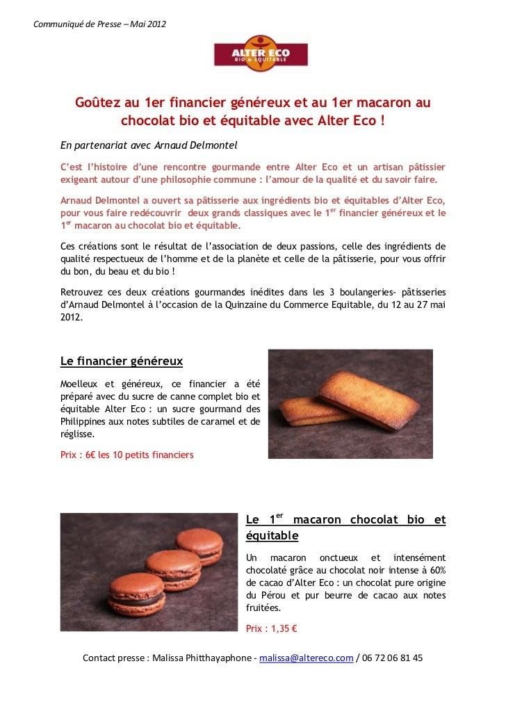 Goûtez au 1er financier généreux et au 1er macaron au chocolat bio et équitable avec Alter Eco !