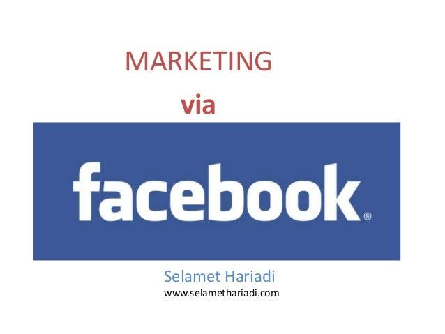 MARKETING   via  Selamet Hariadi  www.selamethariadi.com