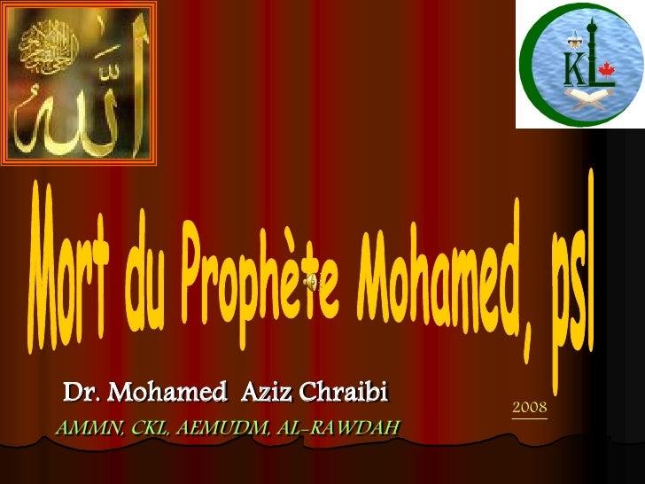 Dr. Mohamed Aziz Chraibi       2008 AMMN, CKL, AEMUDM, AL-RAWDAH