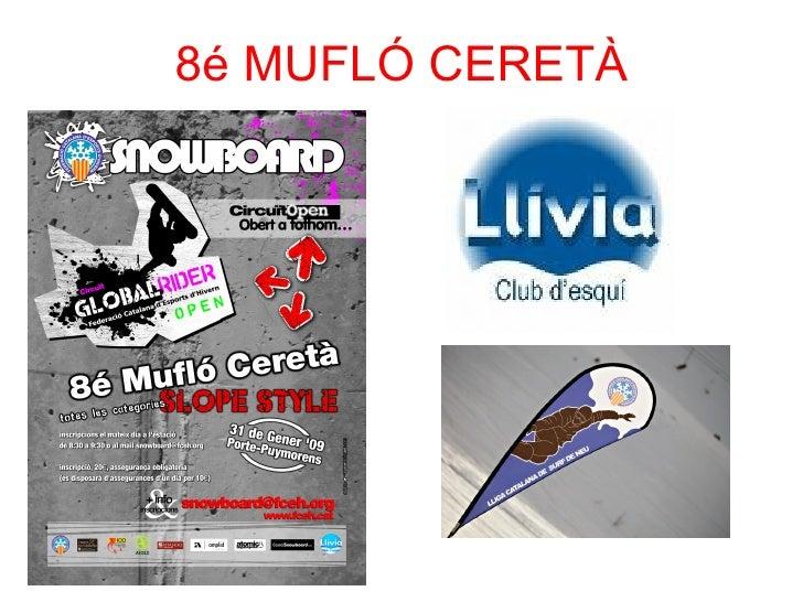 8é MUFLÓ CERETÀ