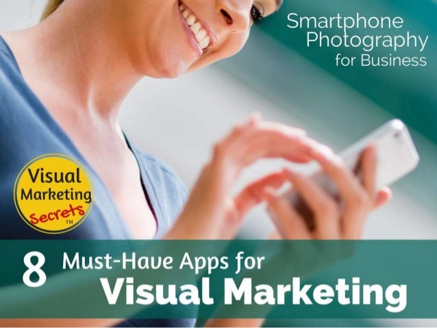 8 Must-Have Apps for Visual Marketing with Your Smartphone