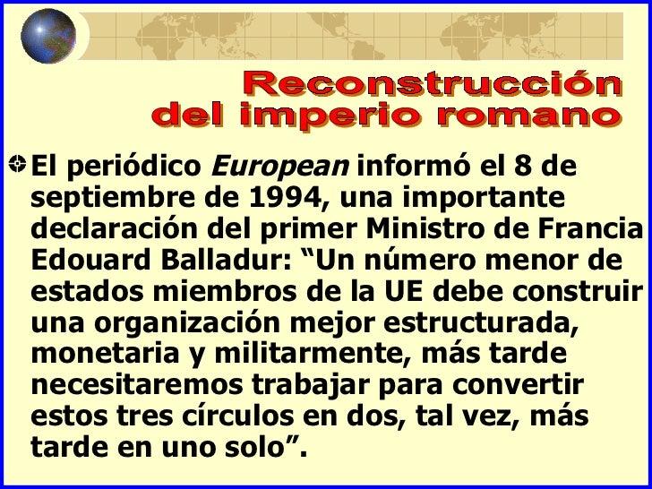 El periódico European informó el 8 deseptiembre de 1994, una importantedeclaración del primer Ministro de FranciaEdouard B...