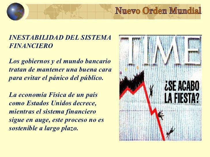 INESTABILIDAD DEL SISTEMAFINANCIEROLos gobiernos y el mundo bancariotratan de mantener una buena carapara evitar el pánico...