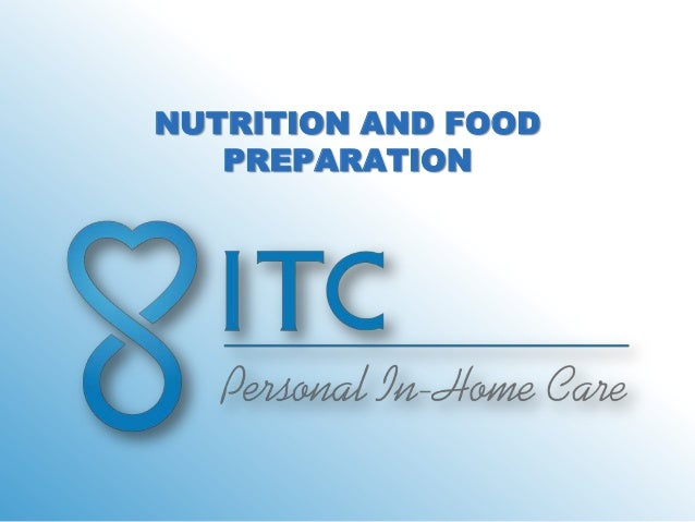 NUTRITION AND FOOD   PREPARATION