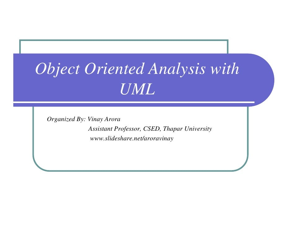 A&D - Object Oriented Analysis using UML