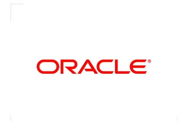 © 2010 Oracle and/or its affiliates 1