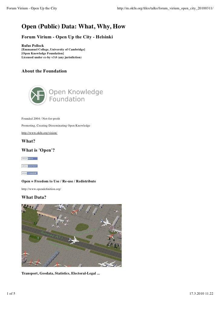 Forum Virium - Open Up the City                                http://m.okfn.org/files/talks/forum_virium_open_city_2010031...