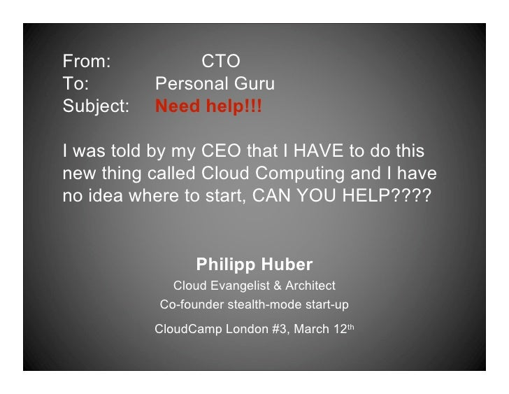 From:           CTO To:        Personal Guru Subject:   Need help!!!  I was told by my CEO that I HAVE to do this new thin...