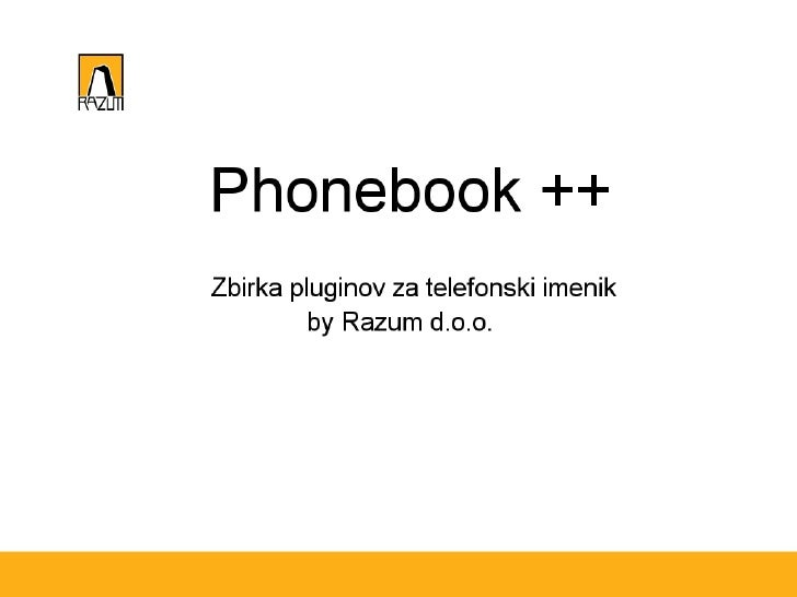 Phonebook ++ - Gregor Petrin, Rok Jamnik