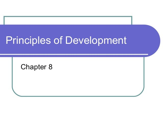 Principles of Development   Chapter 8